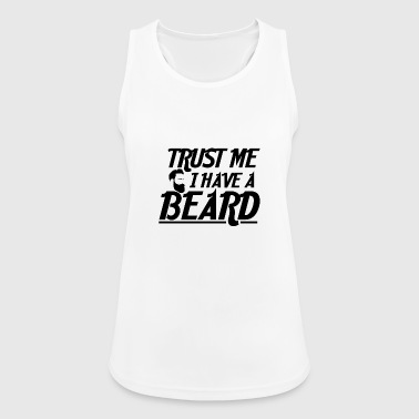 Streetwear I Urban I have a Beard - Top da donna traspirante