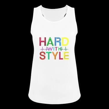 Hard with Style - Frauen Tank Top atmungsaktiv