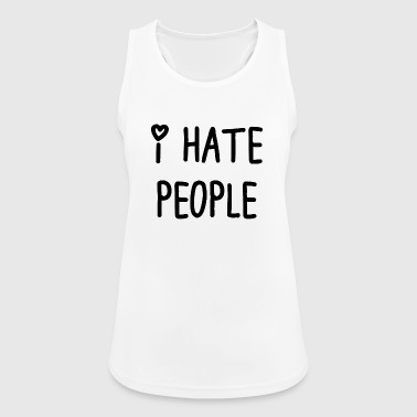 I hate people t_shir - Women's Breathable Tank Top