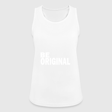 Be original is an original - Women's Breathable Tank Top