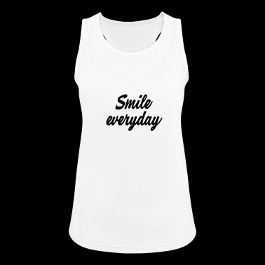 smile everyday - Women's Breathable Tank Top