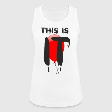 This is it - Camiseta de tirantes transpirable mujer