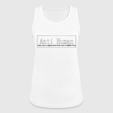 Anti Human - Frauen Tank Top atmungsaktiv