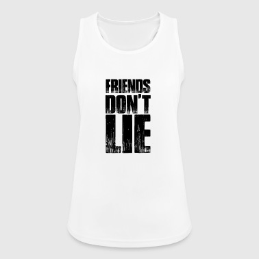 Friends Don't Lie Distressed Text Style Novelty - Women's Breathable Tank Top