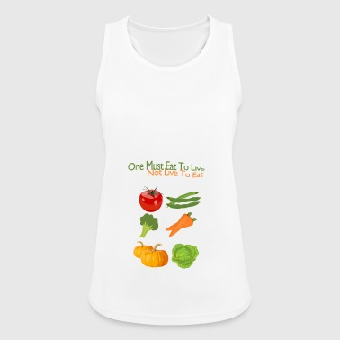 Food to live - Women's Breathable Tank Top