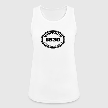 Year of birth / year 1930 - Women's Breathable Tank Top