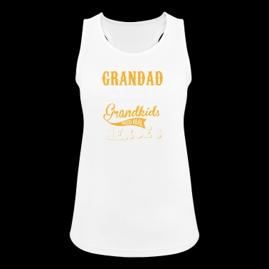 Grandad was createt because grandkids need heroes - Women's Breathable Tank Top