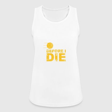 just one before i die - Women's Breathable Tank Top