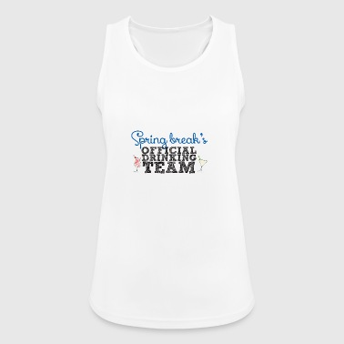 Spring Break's Official Drinking Team - Women's Breathable Tank Top