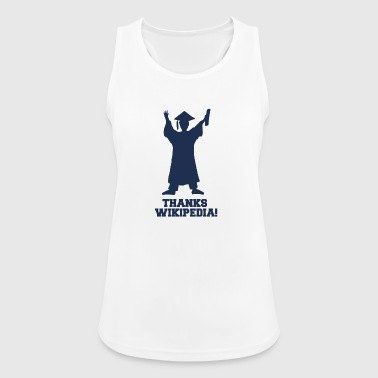 High School / Graduation: Thanks Wiki.pedia! - Women's Breathable Tank Top