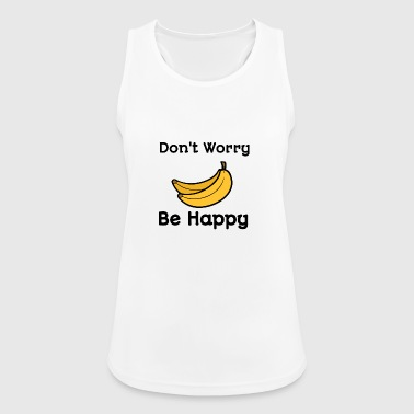 Dont worry be happy - Women's Breathable Tank Top