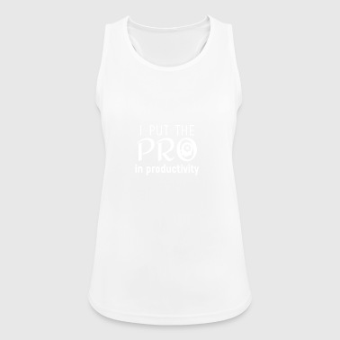 I put the PRO - Frauen Tank Top atmungsaktiv