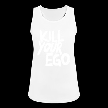 Kill your ego - Women's Breathable Tank Top
