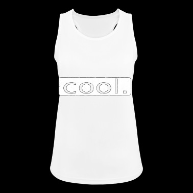cool - Women's Breathable Tank Top