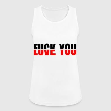 Love You Fuck You - Women's Breathable Tank Top