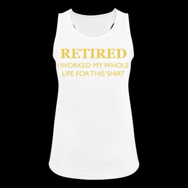 In Rente - Retired - Frauen Tank Top atmungsaktiv