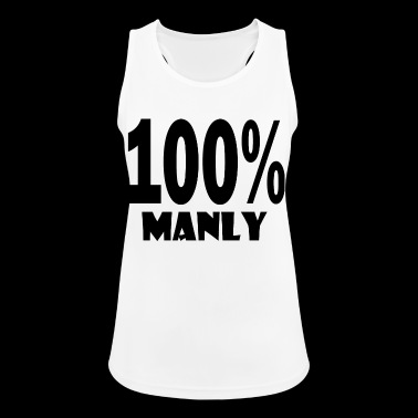 100 manly - Women's Breathable Tank Top