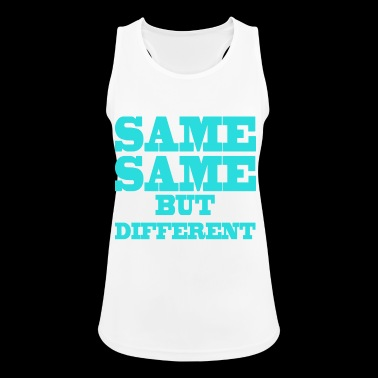 Same Same But Different Same but different - Women's Breathable Tank Top