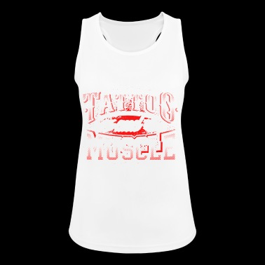 Fitness Tattoo and Muscle Gym Motivation Clothing - Frauen Tank Top atmungsaktiv