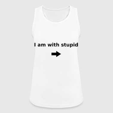 I am with stupid - Frauen Tank Top atmungsaktiv