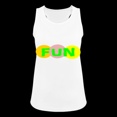 FUN FUN - Frauen Tank Top atmungsaktiv