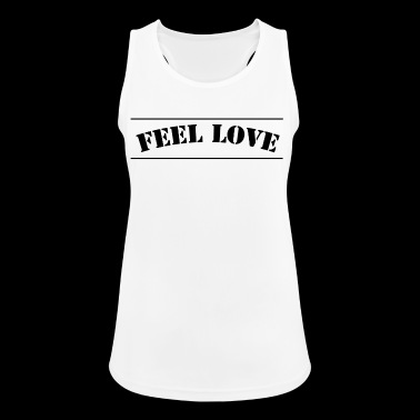 Feel love - Women's Breathable Tank Top