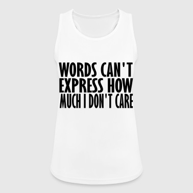 words cant express - Women's Breathable Tank Top