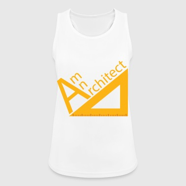 Architect / Architecture: Am An Architect - Women's Breathable Tank Top