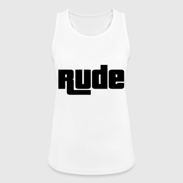 Rude - Frauen Tank Top atmungsaktiv