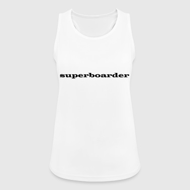 super boarder - Women's Breathable Tank Top