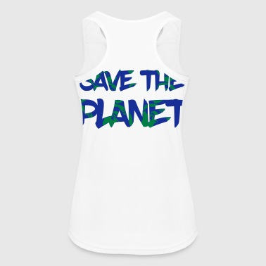 Save the Planet - Save the Earth - Women's Breathable Tank Top