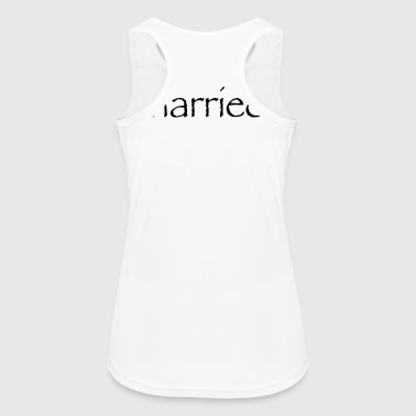 Just Married - Frauen Tank Top atmungsaktiv
