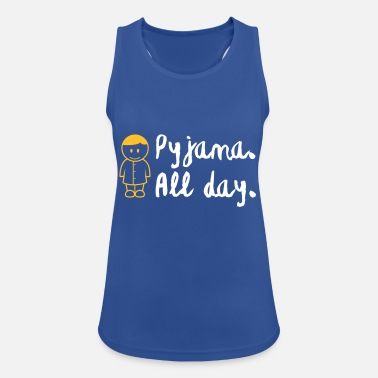 Lazy Underwear Throughout The Day In Your Pajamas! - Women's Sport Tank Top