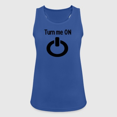 Turn me on - Women's Breathable Tank Top
