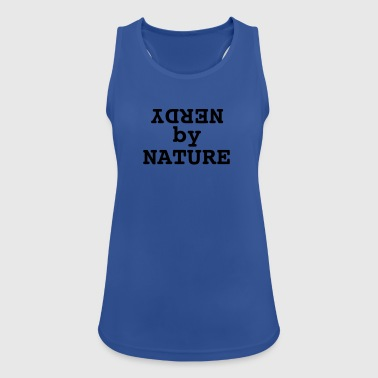 Nerdy by nature - Women's Breathable Tank Top