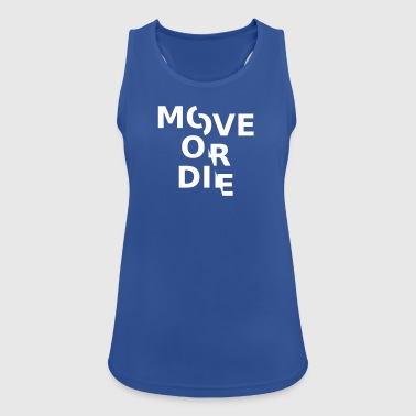 Move or - Women's Breathable Tank Top