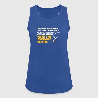 The Best Argument Against Democracy - Women's Breathable Tank Top