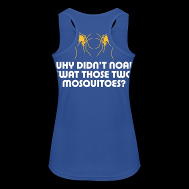 Why Did'nt Noah Swat Those Two Mosquitoes? - Women's Breathable Tank Top