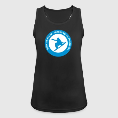 Snowboard - born to board - Women's Breathable Tank Top