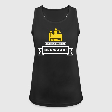 It Was Just A Blowjob! - Women's Breathable Tank Top