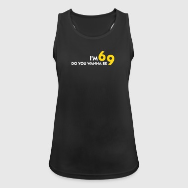 I Am 6 Want To Be My 9? - Women's Breathable Tank Top