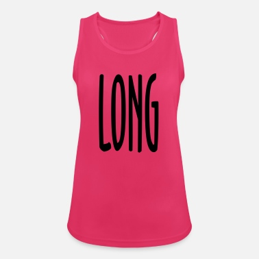 Long LONG - Women's Breathable Tank Top