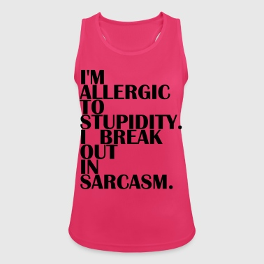 Allergic to Stupidity - Allergic to Stupidity - Women's Breathable Tank Top