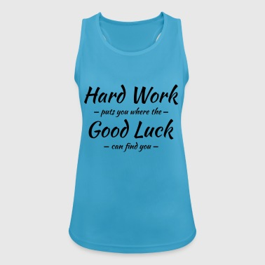 Hard work, good luck - Andningsaktiv tanktopp dam