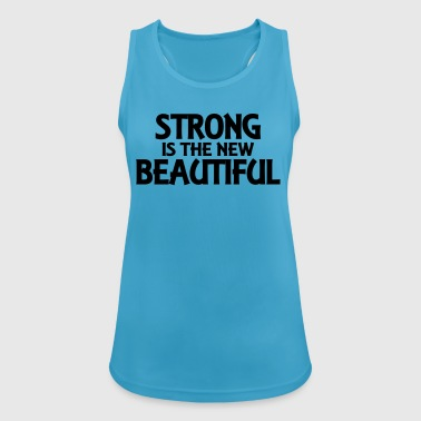 Strong is the new beautiful - Women's Breathable Tank Top