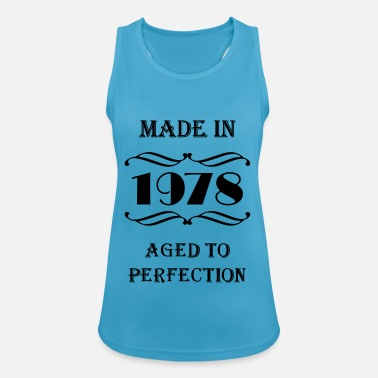 1978 Aged To Perfection Made in 1978 - Vrouwen sport tank top