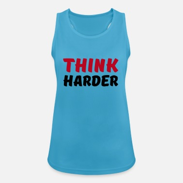 Think harder - Dame tanktop åndbar