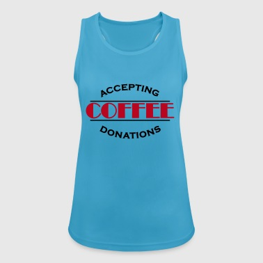 Accepting coffee donations - Pustende singlet for kvinner