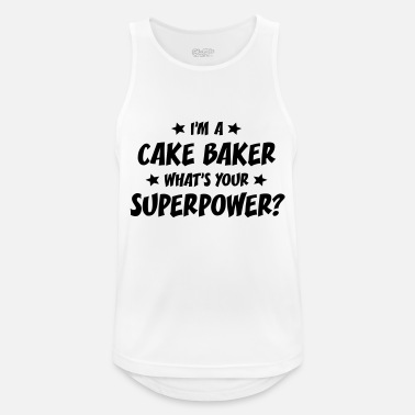 What im a cake baker whats your superpower - Men's Sport Tank Top