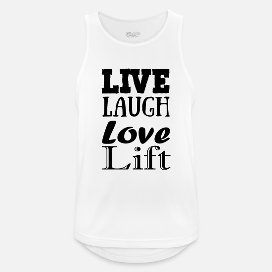 Bestsellers Q4 2018 Tank Tops - Live,laugh,love, lift - Men's Sport Tank Top white